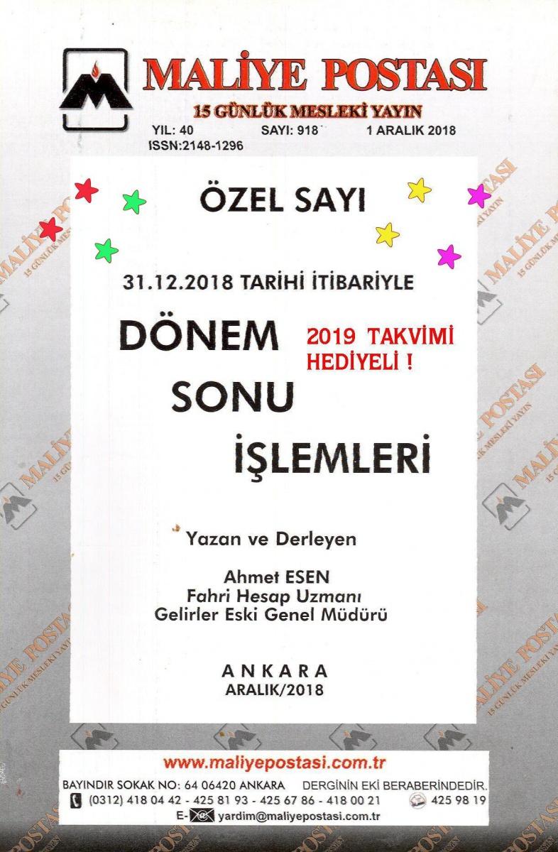 2018  DÖNEM SONU İŞLEMLERİ  - 2019 YILI DEFTER TUTMA HADLERİ